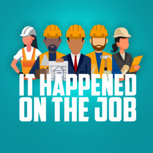 it happened on the job podcast